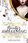 Eternity's Awakening (The Vein Chronicles #3)