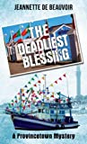 The Deadliest Blessing (P'town Theme Week Book 3)