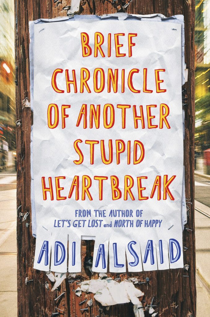 Adi Alsaid - Brief Chronicle of Another Stupid Heartbreak