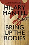 Book cover for Bring Up the Bodies (Thomas Cromwell, #2)