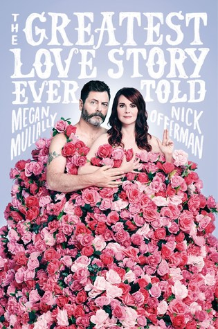 The Greatest Love Story Ever Told by Megan Mullally