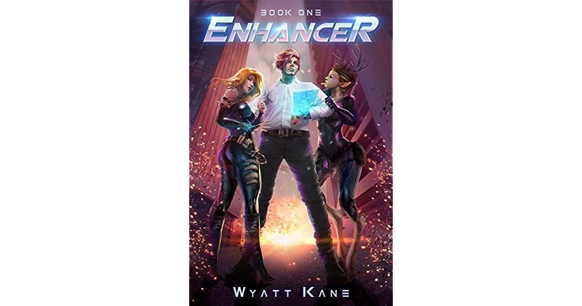 Enhancer (The Enhancer, #1) by Wyatt Kane