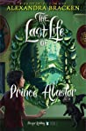The Last Life of Prince Alastor (Prosper Redding, #2)