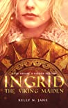 Ingrid, The Viking Maiden (Viking Maiden Series Book 1)