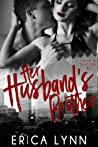 Her Husband's Brother (Love and Justice, #1)