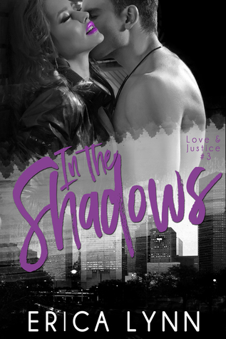 In the Shadows (Love and Justice, #3)