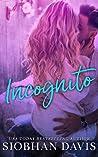 Incognito by Siobhan Davis