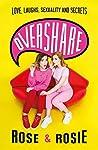 Overshare: Love, ...