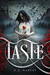 TASTE: Vampire Magic (Kingdom of Blood and Ash, #1)