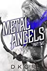 Metal Angels: Part Two
