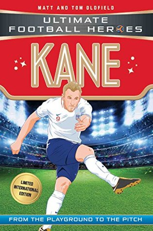 Kane (Ultimate Football Heroes - Limited International Edition) (Ultimate Football Heroes - International Edition)