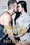 Crushed: A Hockey Love Story (Vegas Crush, #1)