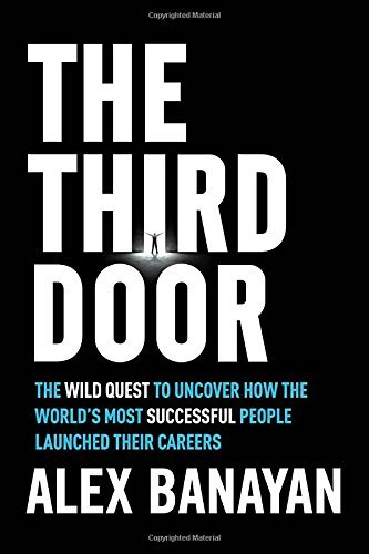 The Third Door  The Wild Quest to U