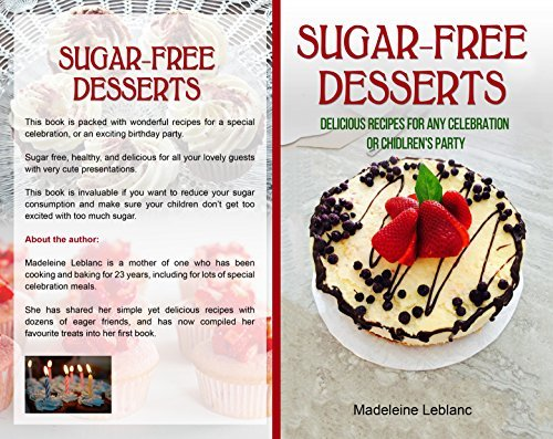 Sugar-Free Desserts Delicious recipes for any celebration or Children's Party