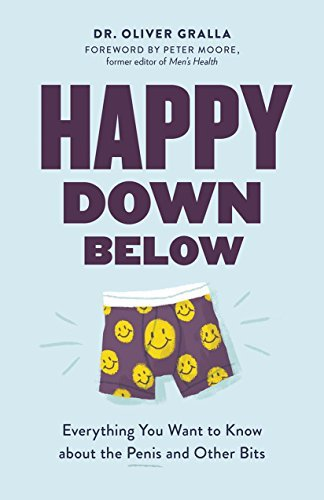 Happy Down Below - Everything You Want to Know About the Penis and Other Bits