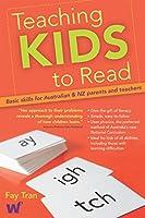 Teaching Kids to Read: Basic Skills for Australian & NZ Parents and Teachers