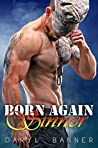 Born Again Sinner (Spruce Texas Romance, #2)