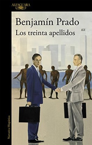 Portada de la novela de intriga e histórica Los treinta apellidos, de Benjamín Prado