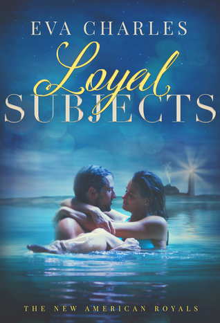Loyal Subjects (The New American Royals #5)