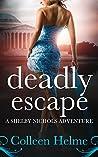 Deadly Escape (Shelby Nichols #11)