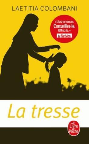 La Tresse By Laetitia Colombani