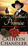 THE MARSHAL'S PROMISE: A Crimson Rose Novel Book 1
