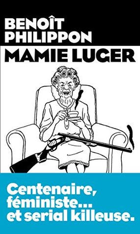 Mamie Luger by Benoit Philippon