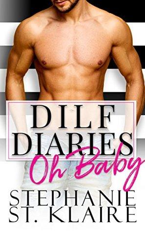 DILF Diaries by Stephanie St. Klaire