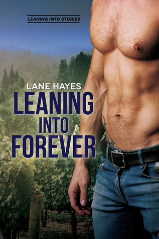 Leaning Into Forever (Leaning Into, #7)