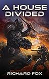 A House Divided (Terran Armor Corps #4)