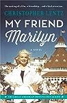 My Friend Marilyn...