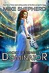 Dominator (Vicky Peterwald, #4)
