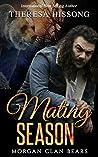Mating Season (Morgan Clan Bears, #1)