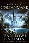 Goldenmark (The Kingsmen Chronicles #3)