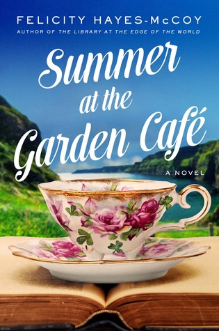 Summer at the Garden Cafe (Finfarran Peninsula, #2)
