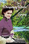 The Whispering Winds of Spring (Seasons Book 4)