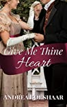 Give Me Thine Heart