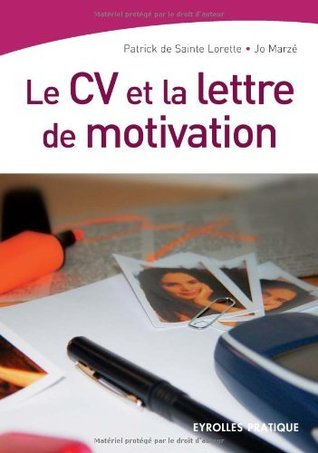 Le CV et la lettre de motivation (Eyrolle Pratique)