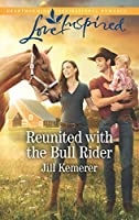 Reunited with the Bull Rider (Wyoming Cowboys, Book 2)
