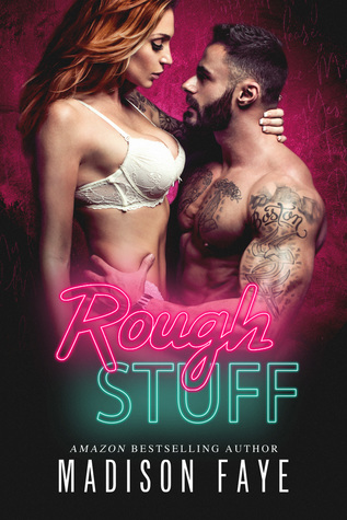 Rough Stuff (Dirty Bad Things, #3)