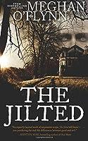 The Jilted: A Novel