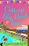 The Cottage on Lily Pond Lane - Summer Secrets: Part Two (Lily Pond Lane, #2)