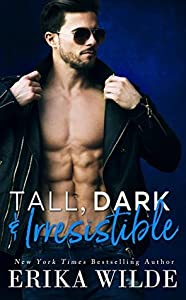Tall, Dark and Irresistible (Tall, Dark and Sexy, #2)