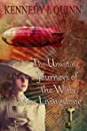 The Unwitting Journeys of the Witty Miss Livingstone: Memory Key (Miss LiV Adventures, #2)