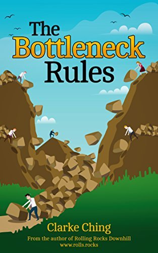 The-Bottleneck-Rules-How-to-Get-More-Done-When-Working-Harder-Isn-t-Working-