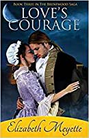 Love's Courage (Brentwood Saga #3)