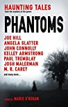 Phantoms: Haunting Tales from Masters of the Genre
