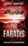The Faradis by Michael    Robertson