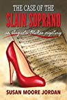 The Case of the Slain Soprano (Augusta McKee #1)