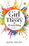 The Girl Next Door'S Theory of Everything: Book 1